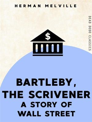 Dead Dodo Classics: Bartleby, the Scrivener, Herman Melville