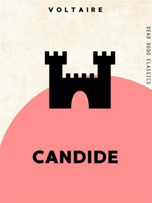 Dead Dodo Classics: Candide, Voltaire