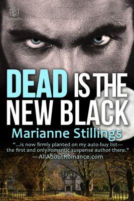 Dead is the New Black, Marianne Stillings