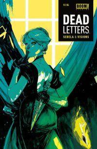 Dead Letters #4, Christopher Sebela
