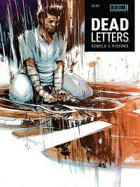 Dead Letters: Dead Letters, Issue 1, Christopher Sebela