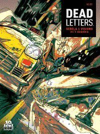 Dead Letters: Dead Letters, Issue 11, Christopher Sebela