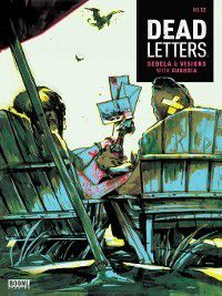 Dead Letters: Dead Letters, Issue 12, Christopher Sebela