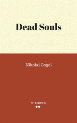Dead Souls, Nikolai Gogol.