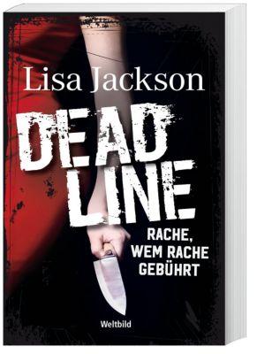 Deadline - Rache, wem Rache gebührt, Lisa Jackson