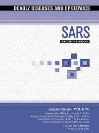 Deadly Diseases and Epidemics: SARS, Joaquima Serradell