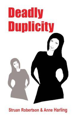 Deadly Duplicity, Struan Robertson