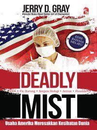 Deadly Mist, Jerry D. Gray