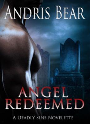 Deadly Sins: Angel Redeemed (Deadly Sins), Andris Bear
