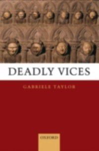 Deadly Vices, Gabriele Taylor