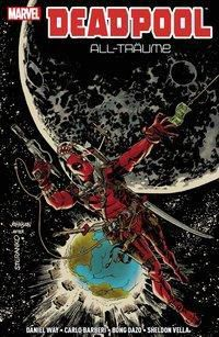 Deadpool: All-Träume, Daniel Way, Ty Dazo, Carlo Barberi