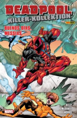 Deadpool Killer-Kollektion: Deadpool Killer-Kollektion 7 - Buenos Dias Messias, Joe Kelly