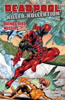 Deadpool Killer-Kollektion - Der Kuss des Todes, Joe Kelly, Walter McDaniel