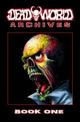 Deadworld Archives: Deadworld Archives: Book One, Stuart Kerr
