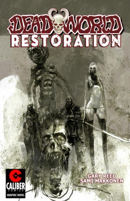 Deadworld: Restoration: Deadworld: Restoration, Gary Reed
