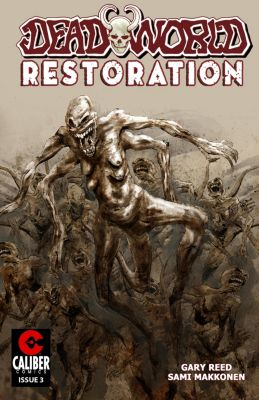 Deadworld: Restoration: Deadworld: Restoration #3, Gary Reed