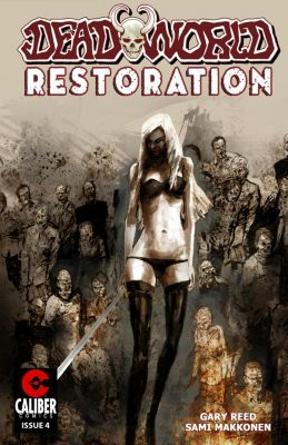 Deadworld: Restoration: Deadworld: Restoration #4, Gary Reed