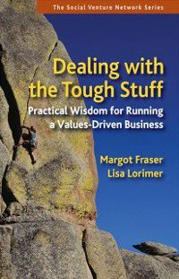 Dealing With the Tough Stuff, Lisa Lorimer, Margot Fraser