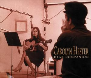 Dear Companion   2-Cd, Carolyn Hester