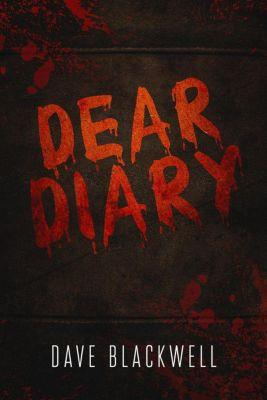 Dear Diary, Dave Blackwell