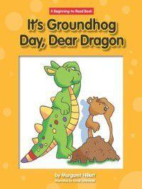 Dear Dragon: It's Groundhog Day, Dear Dragon, Margaret Hillert