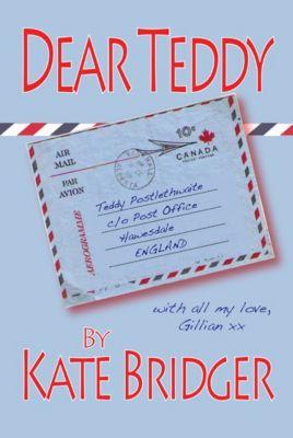 Dear Teddy, Kate Bridger