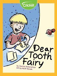 Dear Tooth Fairy, Janine Habersetzer