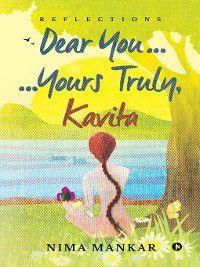 Dear You... Yours Truly, Kavita, Nima Mankar