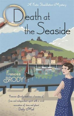 Death at the Seaside, Frances Brody