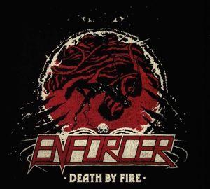Death By Fire (Digipak), Enforcer