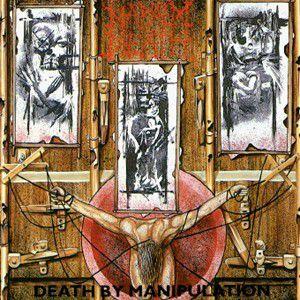 Death By Manipulation, Napalm Death