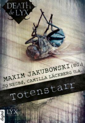 Death de LYX - Totenstarr, René Appel, Jürgen Ehlers, Camilla Läckberg, Jo Nesbø