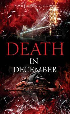 Death in December, Ivair Antonio Gomes
