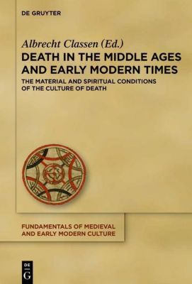 Death in the Middle Ages and Early Modern Times
