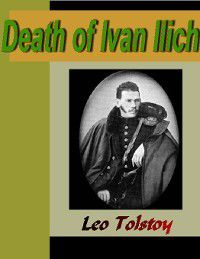 Death of Ivan Ilich, Leo Tolstoy