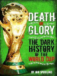 Death or Glory, Jon Spurling