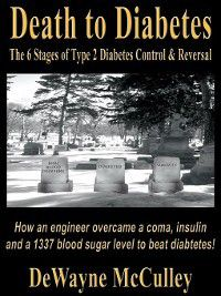 Death to Diabetes, DeWayne McCulley