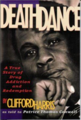 DeathDance, Clifford Harris