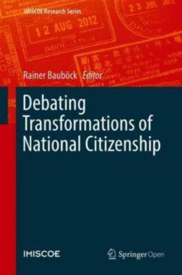 Debating Transformations of National Citizenship