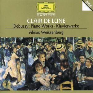 Debussy: Clair de Lune, Piano Works, Alexis Weissenberg