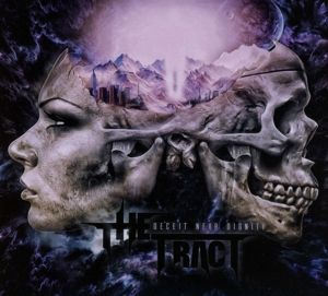 Deceit Near Dignity (Ltd.Digipak), The Tract