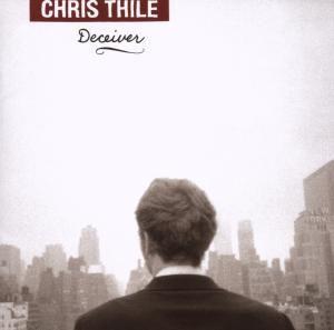Deceiver, Chris Thile