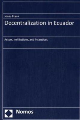 Decentralization in Ecuador, Jonas Frank