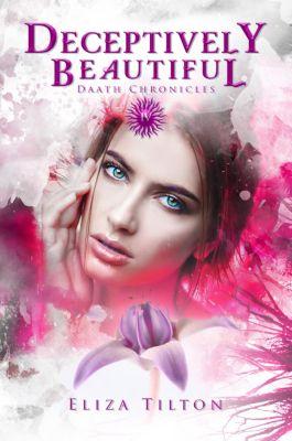 Deceptively Beautiful, Eliza Tilton