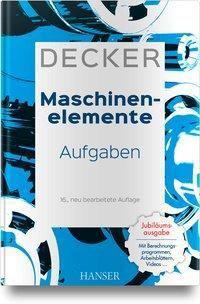 Decker Maschinenelemente - Aufgaben, Karl-Heinz Decker