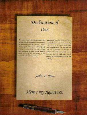 Declaration of One Here's My Signature!, John E. Pitts