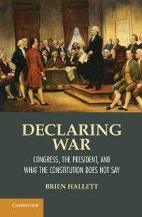 Declaring War, Brien Hallett