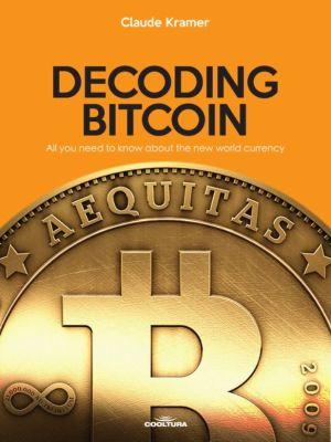 Decoding Bitcoin, Claude Kramer