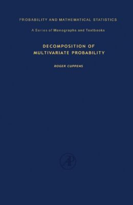 Decomposition of Multivariate Probabilities, Roger Cuppens