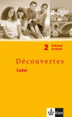 Découvertes, Cadet: Bd.2 Cadet: Vokabellernheft